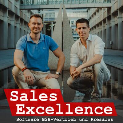 Sales Excellence | Dein Podcast für Software B2B-Vertrieb und Presales
