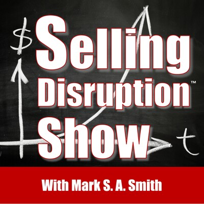 Selling Disruption Show