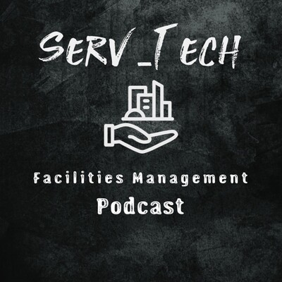 Serv-Tech Facilities Management Podcast