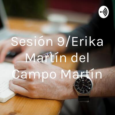 Sesión 9/Erika Martín del Campo Martín