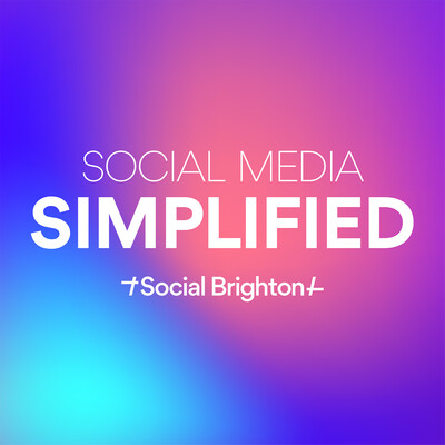 Social Media Simplified by Social Brighton