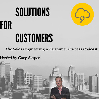 Solutions for Customers - Sales Engineering & Customer Success