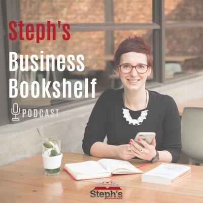 Steph's Business Bookshelf Podcast