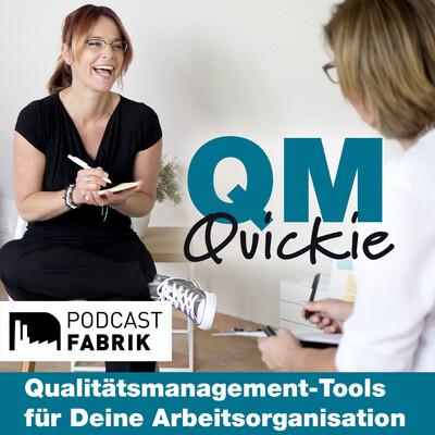 QM-Quickie - Qualitätsmanagement-Tools für deine Arbeitsorganisation