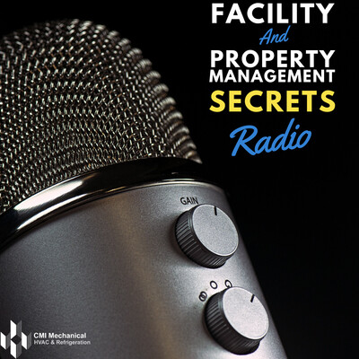 Facility and Property Management Secrets Radio