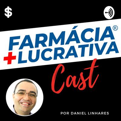 Farmacia Lucrativa com Daniel Linhares