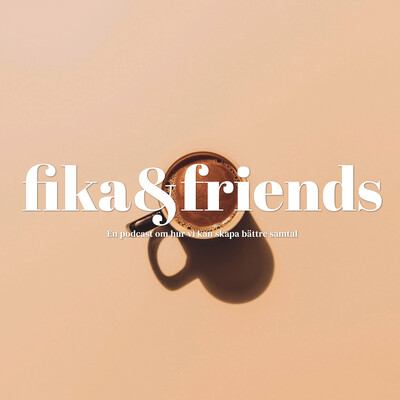Fika & Friends