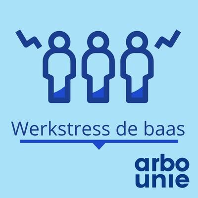Werkstress de baas