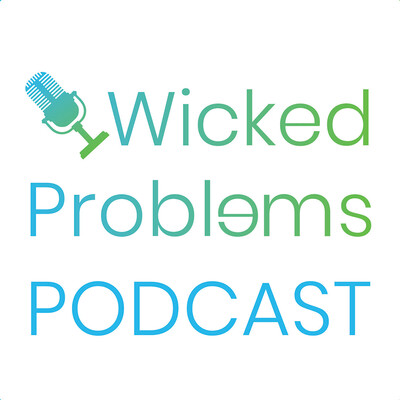 Wicked Problems Podcast