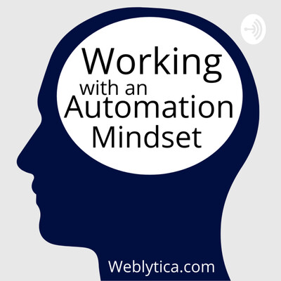 Working With an Automation Mindset