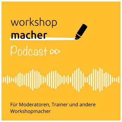 Workshopmacher Podcast
