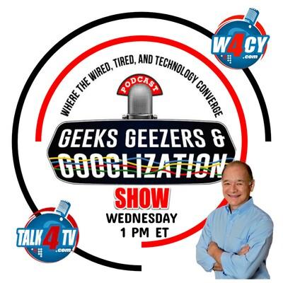 Geeks Geezers Googlization