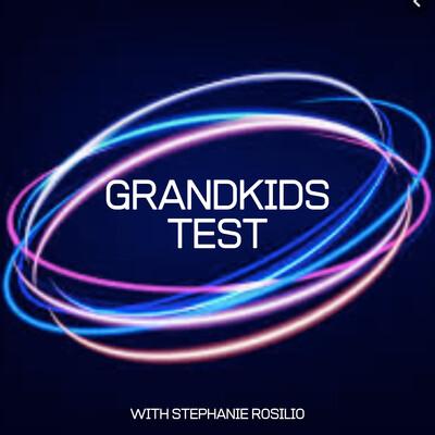 Grandkids Test