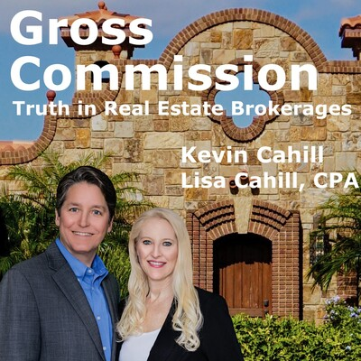Gross Commission - Truth in Real Estate Brokerages