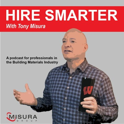 Hire Smarter with Tony Misura