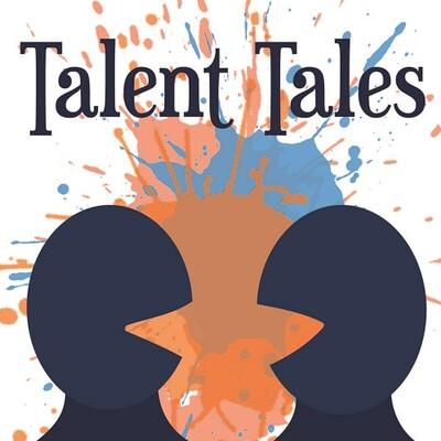 Talent Tales Podcast