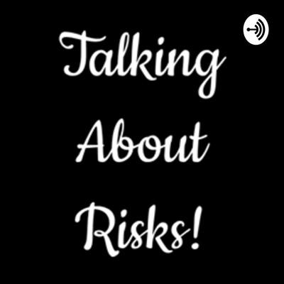 Talking About Risks
