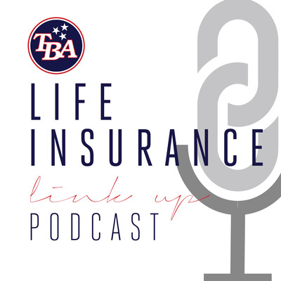 TBA's Life Insurance Link Up