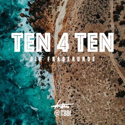 TEN 4 TEN I @TBBI