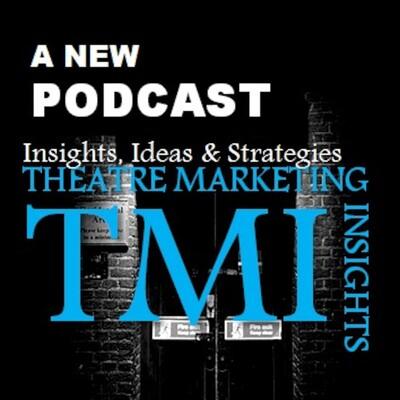 Theatre Marketing Insights