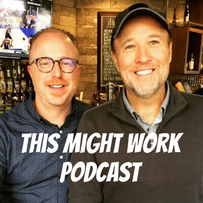 This Might Work podcast