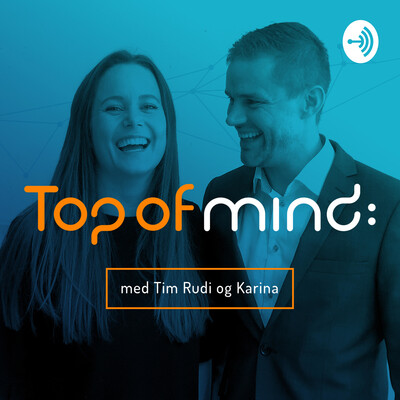 Top of Mind: Podcast