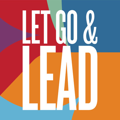 Let Go & Lead with Maril MacDonald