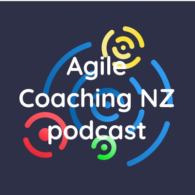 Agile Coaching NZ podcast