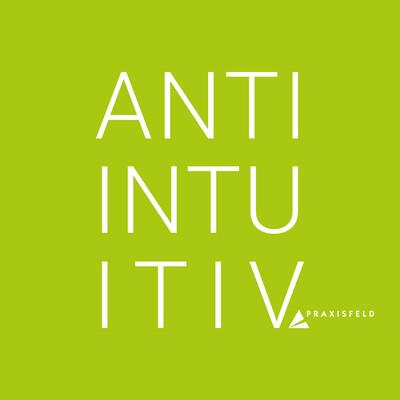 Antiintuitiv - der Podcast für systemisches Denken in der Wirtschaft