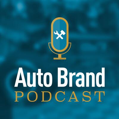 Auto Brand Podcast