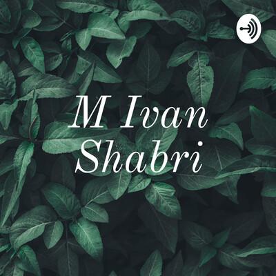 M Ivan Shabri
