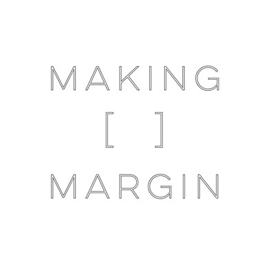 Making Margin