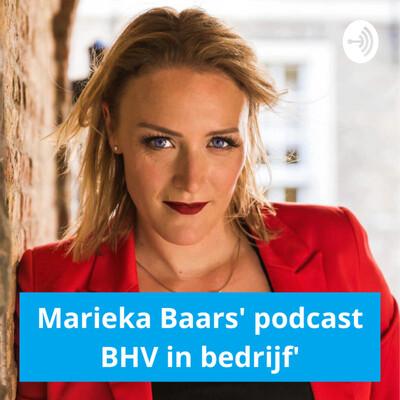 Marieka Baars' podcast over bedrijfshulpverlening 'BHV in Bedrijf'