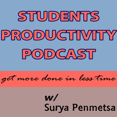 Students Productivity Podcast