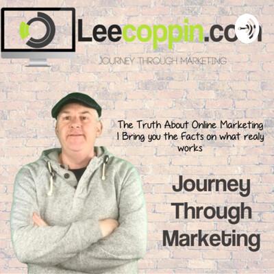 Journey Through Marketing - leecoppin.com