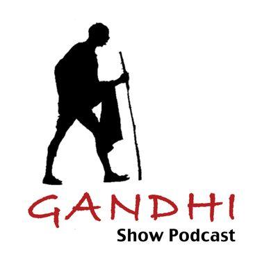 Gandhi Show Podcast: Tell me something good