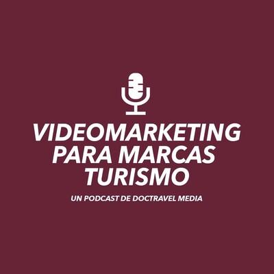 Videomarketing para Marcas Turismo