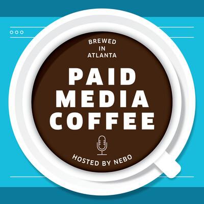 Paid Media Coffee