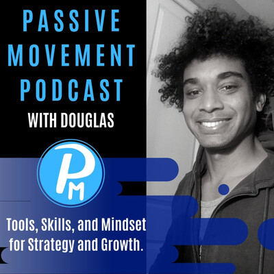 Passive Movement Marketing Podcast