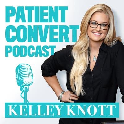 Patient Convert Podcast