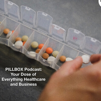 Pillbox: Your Dose of Healthcare Business