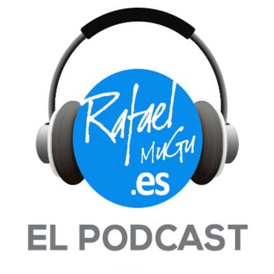 Podcast de RafaelMuGu.es