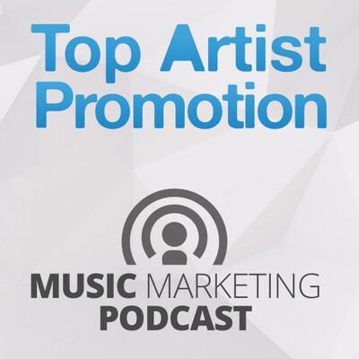 Podcast de Top Artist Promotion Music Mar