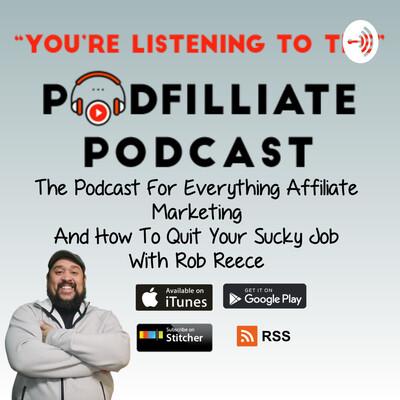 Podfilliate Podcast