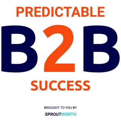 Predictable B2B Success
