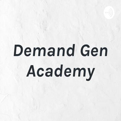 Demand Gen Academy
