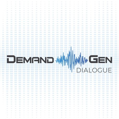 Demand Gen Dialogue