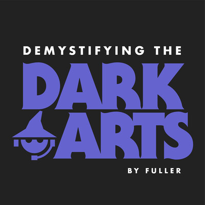 Demystifying the Dark Arts: A Digital Marketing Podcast