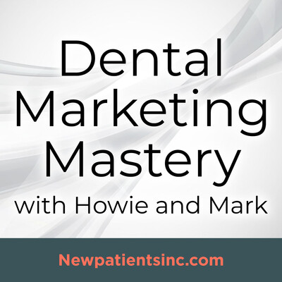 Dental Marketing Mastery