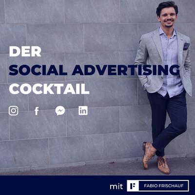 Der Social Advertising Cocktail